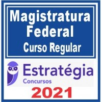 Magistratura Federal (Curso Regular) 2021