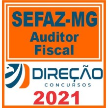 SEFAZ MG (Auditor Fiscal) 2021