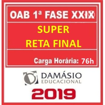 OAB XXIX 1ª SUPER RETA FINAL 2019 (D)