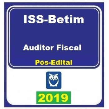 ISS BETIM (AUDITOR FISCAL) PÓS EDITAL 2019 (E)