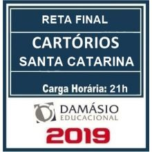 CARTÓRIO SC (SANTA CATARINA) RETA FINAL 2019 (D)
