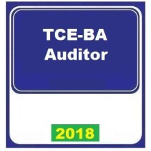 TCE BA 2018 – Tribunal de Contas do Estado da Bahia Auditor 2018 (E)
