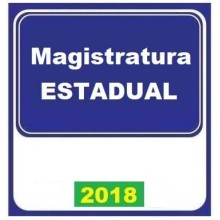 MAGISTRATURA ESTADUAL REGULAR - 2018 (E)