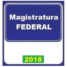 MAGISTRATURA FEDERAL REGULAR - 2018 (E)