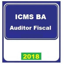 ICMS BA - AUDITOR FISCAL 2018