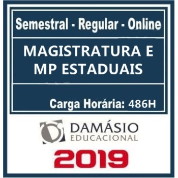 MAGISTRATURA E MP ESTADUAIS (REGULAR) 2019 (D)