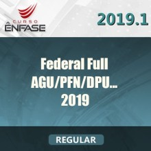 FEDERAL FULL (AGU – DPU – PFN – PROCURADOR FEDERAL) 2019 (ÊN)