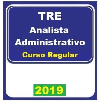 TRE REGULAR (ANALISTA ADMINISTRATIVO) 2019 (E)