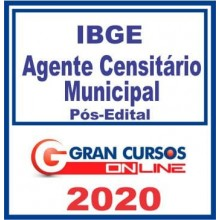 IBGE – AGENTE CENSITÁRIO MUNICIPAL – GRAN 2020