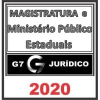 MAGISTRATURA E MP ESTADUAIS – 2020 (G7)