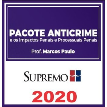PACOTE ANTICRIME – 2020 (S)