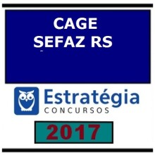 CAGE SEFAZ RS – Secretaria da Fazenda do Estado do Rio Grande do Sul Auditor 2017