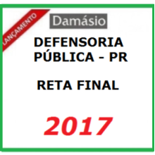 DEFENSORIA PÚBLICA – PR – DAMÁSIO (RETA FINAL)