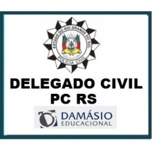 Delegado Civil PC RS - D. 2018 (Polícia Civil Rio Grande do Sul - Delegado PC RS)