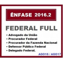 Federal Full 2016.2 (Ago 2016 / Ago 2017) - Enfase